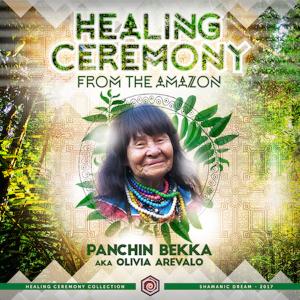 ED020_HEALING_CEREMONY_WITH_PANSHIN_BEKKA_Aka_OLIVIA_AREVALO