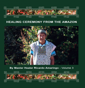 Healing Ceremony from The amazon - Ricardo Amaringo Vol3 cover