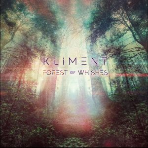 KLIMENT_FOREST_OF_WISHES_REMIX_EP